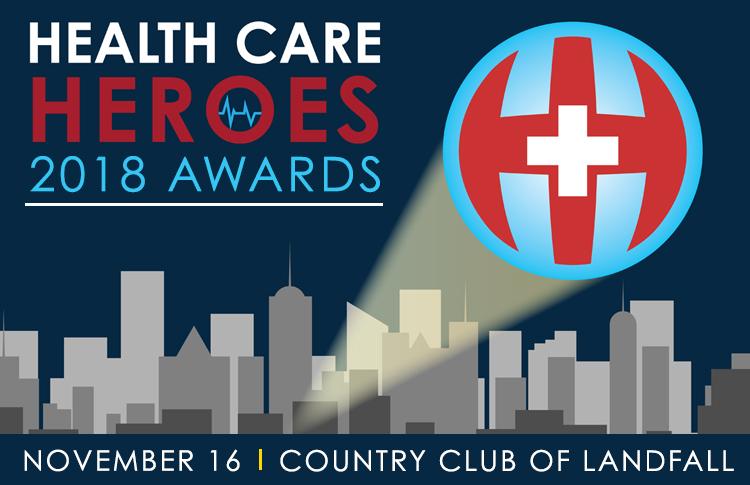 2018 Health Care Heroes Health Care Heroes Wilmingtonbiz